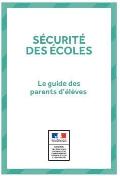 Sécurité école - Guide école parents